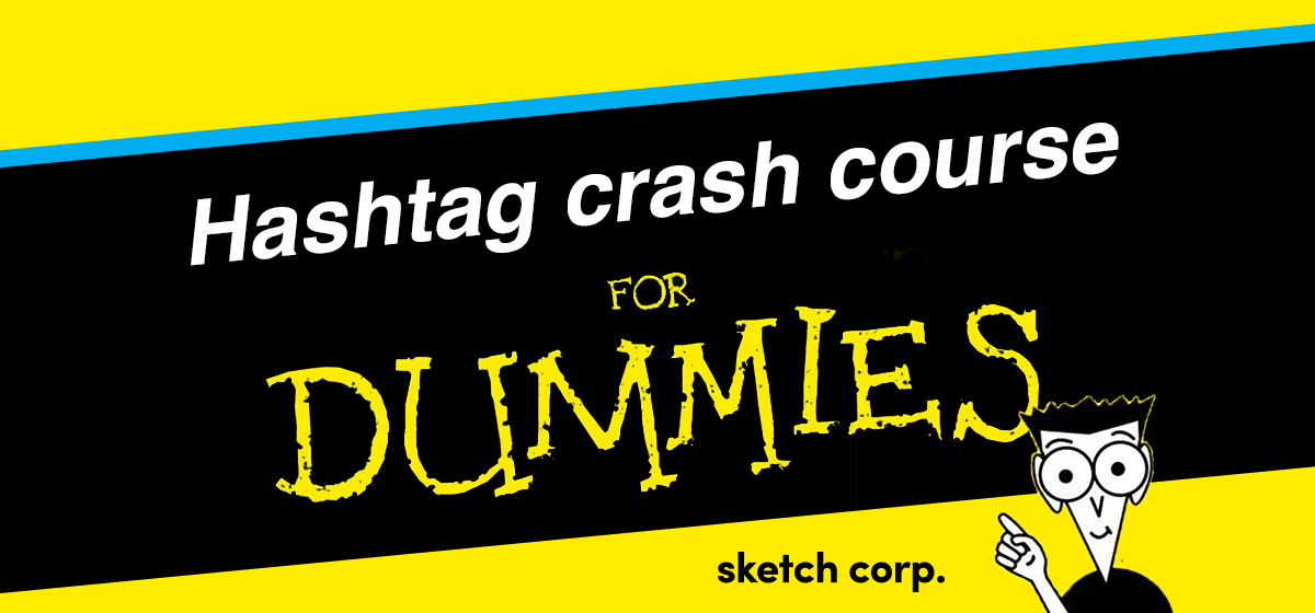 hashtag crash course for dummies