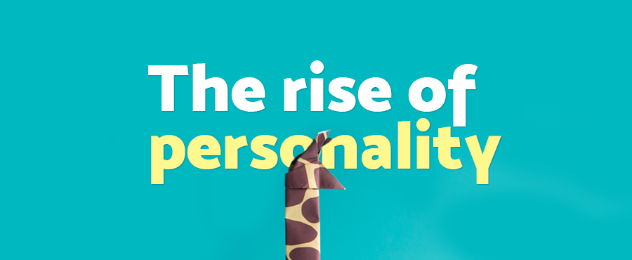 The rise of personality