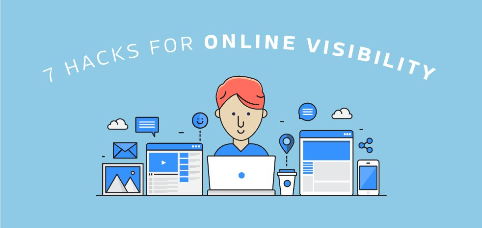 7 hacks for online visibility blog post written by Sketch Corp.