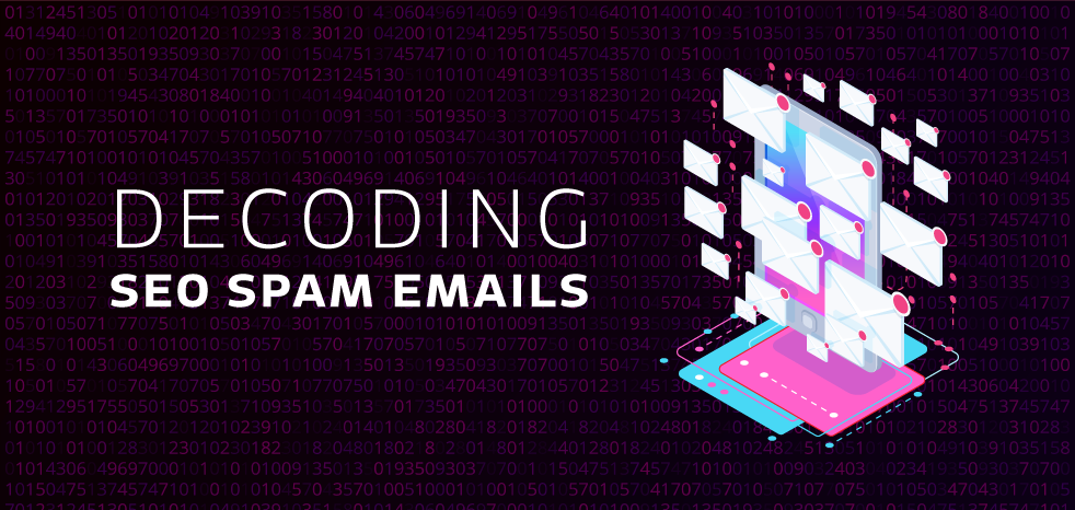 Blog post on decoding seo spam emails by Sketch Corp.
