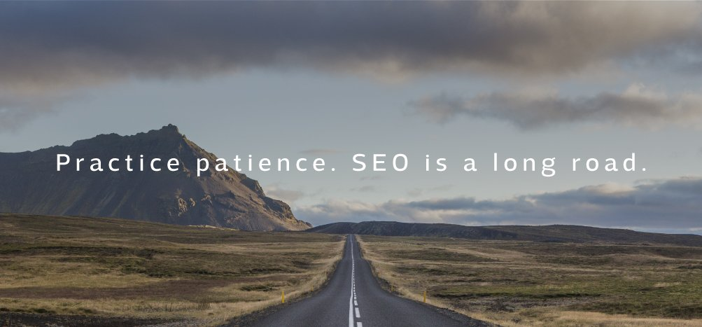 practice patience with SEO image SEO is a long road in blog post by Sketch Corp about SEO Spam Emails