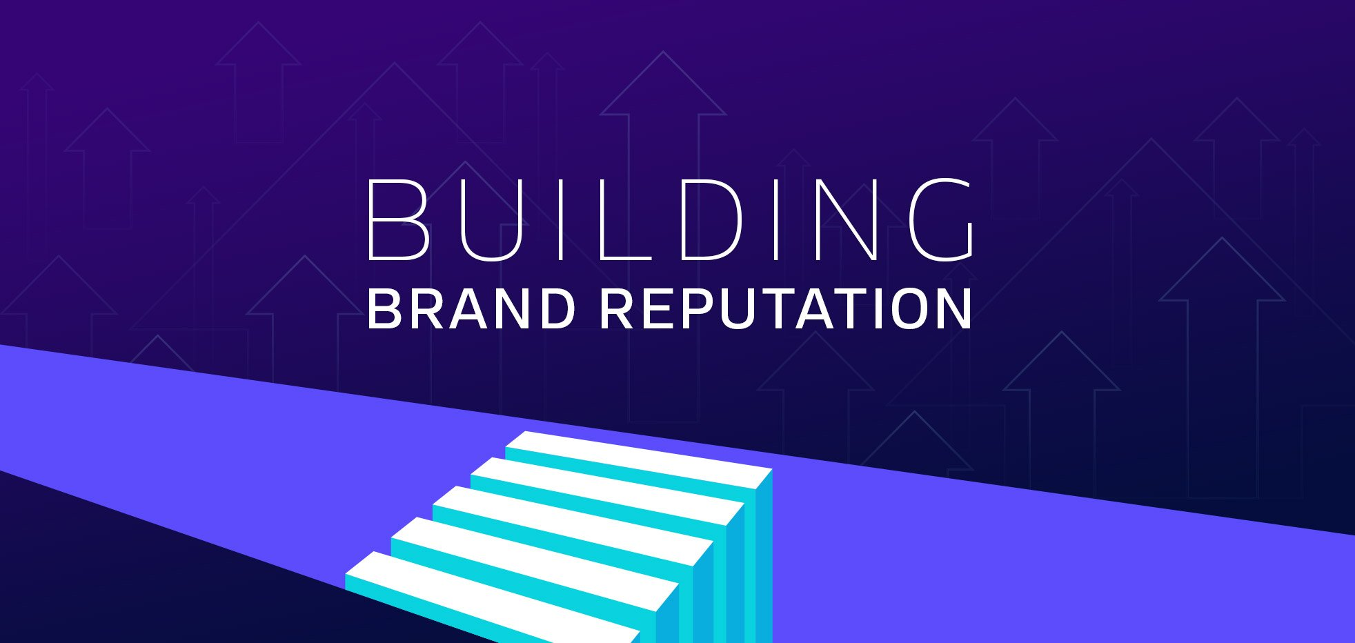 Building Brand Reputation