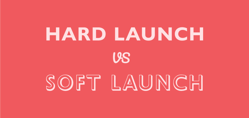 Feature image for blog article about hard launch vs soft launch by Sketch Corp.