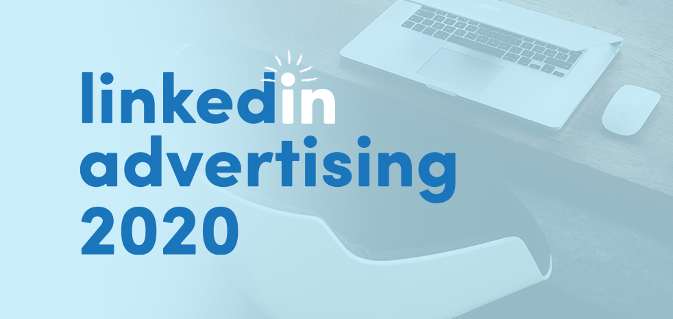 Linkedin advertising in 2020 blog article written by Sketch Corp.